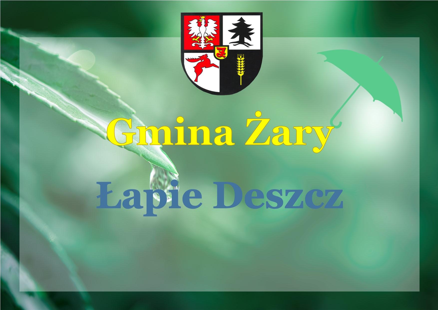 Ilustracja do informacji: Gmina Żary Łapie Deszcz